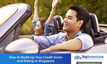 How to Build Up Your Credit Score and Rating in Singapore (2020 Update)